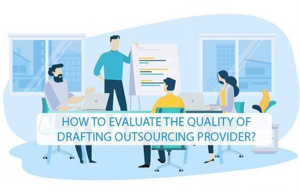 how to evaluate the quality of drafting outsourcing provider?