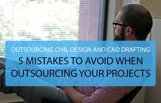 5 MISTAKES TO AVOID WHEN OUTSOURCING YOUR PROJECTS