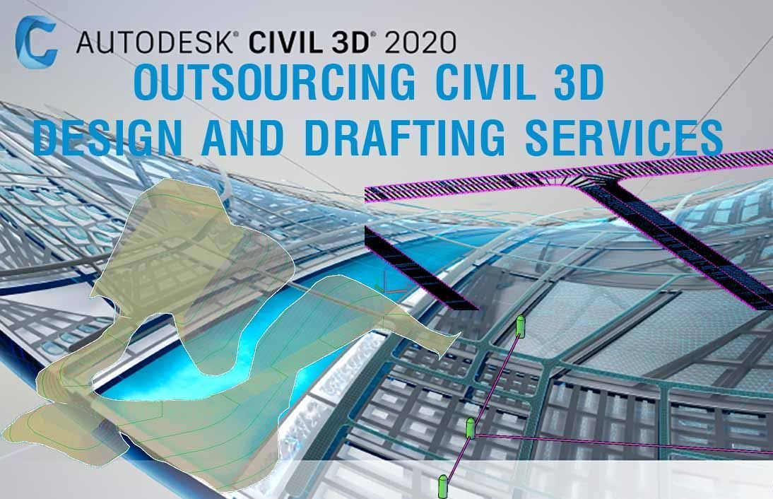 OUTSOURCING CIVIL 3D DESIGN AND DRAFTING SERVICES