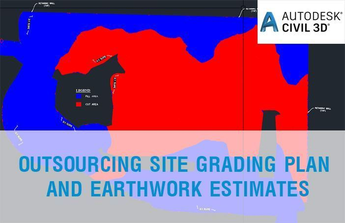 OUTSOURCING SITE GRADING PLAN AND EARTHWORK ESTIMATES