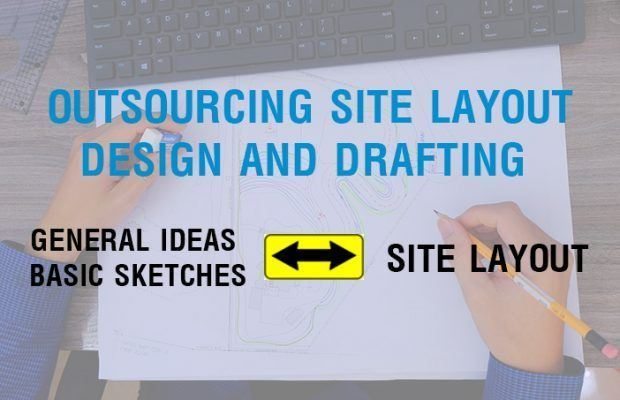 outsourcing site layout design and drafting