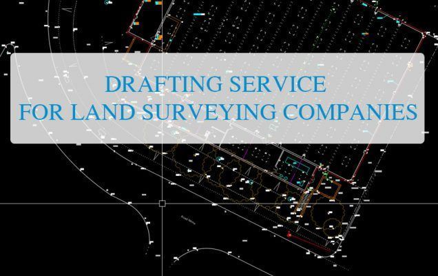 drafting service for land surveying company